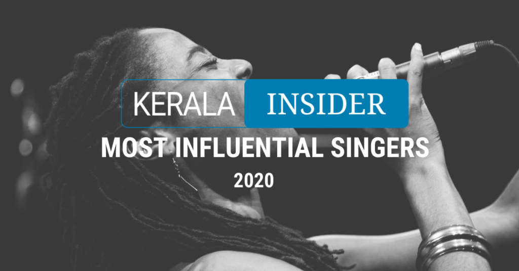 Kerala Insider's 15 Most Influential Singers