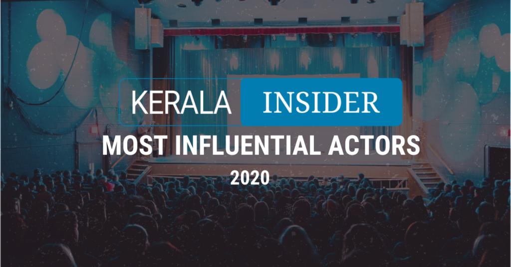 Kerala Insider's 20 Most Influential Actors